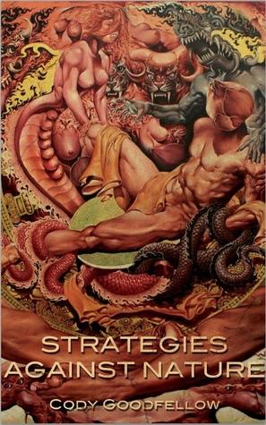 Strategies Against Nature