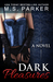 Dark Pleasures (Pleasures, #2) by M.S. Parker