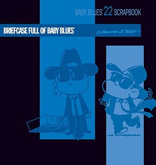 Briefcase Full of Baby Blues: Baby Blues Scrapbook #22