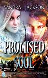 Promised Soul by Sandra J. Jackson