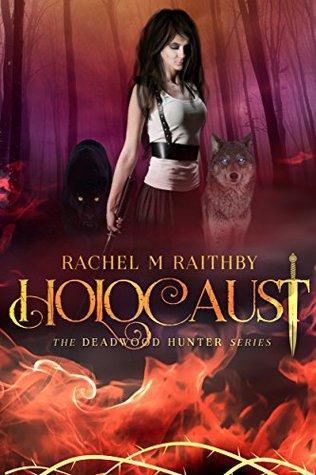 Holocaust (The Deadwood Hunter, #3)