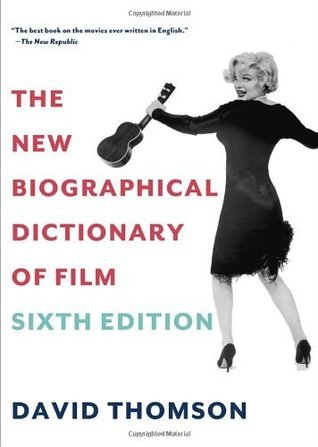 The New Biographical Dictionary of Film Sixth Edition