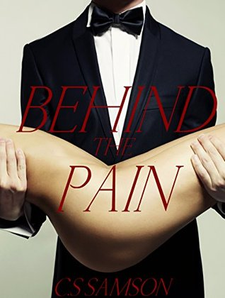 Behind the Pain (Behind the Camera Book 3)