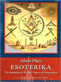 Esoterika - The Symbolism Of The Blue Degrees Of Freemasonry