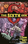 The Sixth Gun, Vol. 8: Hell and High Water (The Sixth Gun, #8)