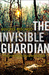 The Invisible Guardian (Baztán #1)