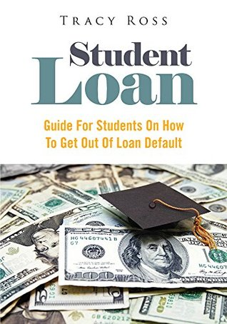 student-loan-guide-for-students-on-how-to-get-out-of-loan-default