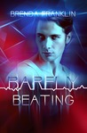 Barely Beating (Pulse #2)