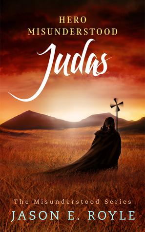 Judas by Jason E. Royle