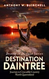 Destination Daintree (Destiny in Disguise, #1)