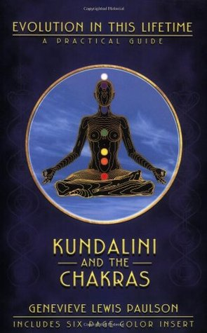 kundalini-and-the-chakras-evolution-in-this-lifetime-a-practical-guide