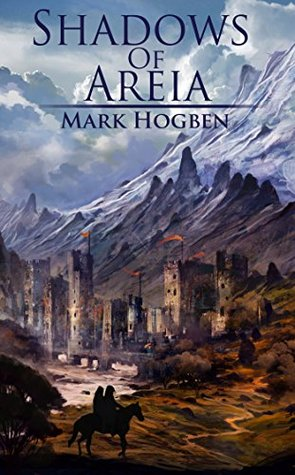 Shadows of Areia (The Areian Cycle Book 1)