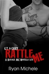 Rattle Me (Ravage MC, #3.75)