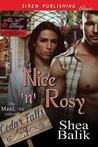 Nice 'n' Rosy (Cedar Falls #3)