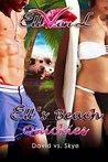 Ell's Beach Quickies: David vs. Skye (Ell's Quickies Book 4)