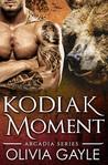 Kodiak Moment (Arcadia Knights, #2)
