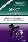 Shoot Your Novel:...