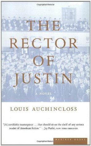 The Rector of Justin by Louis Auchincloss