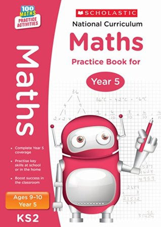 National Curriculum Mathematics Practice - Year 5 (100 Lessons - 2014 Curriculum)