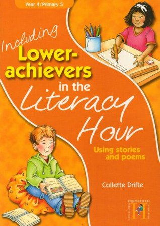 Including Lower Achievers in the Literacy Year 4: Year 4: Using Stories and Poems