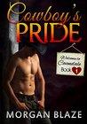 Cowboy's Pride by Morgan Blaze
