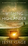 Wishing For a Highlander (Highland Wishes #1)