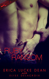 Ruby Ransom (Jewels of Desire, #2)