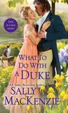 Book cover for What to Do with a Duke (Spinster House, #1)