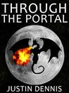 Through the Portal by Justin Dennis