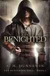 The Benighted (The Benighted Saga, #1)