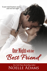 One Night with her Best Friend by Noelle  Adams