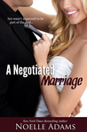 A Negotiated Marriage (Negotiated Marriage, #1)