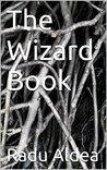 The Wizard Book by Radu Aldea