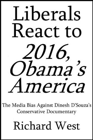 Liberals React to 2016, Obama's America: The Media Bias Against Dinesh D'Souza's Conservative Documentary