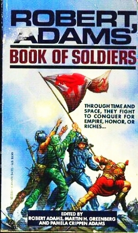 Robert Adams' Book of Soldiers