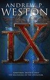 The IX  (The IX #1)