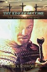 Thy KINGDOM Come: The Shadow of the King