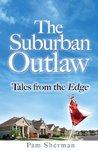 The Suburban Outlaw