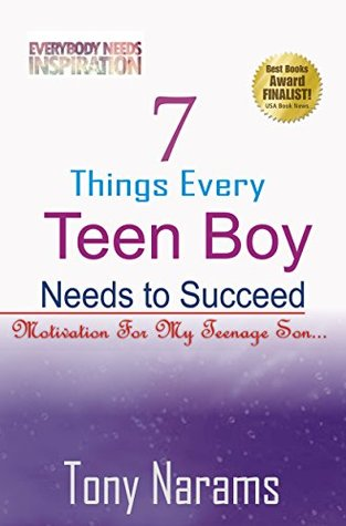7-things-every-teen-boy-needs-to-succeed-motivation-for-my-teenage-son