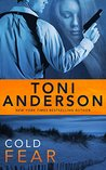Cold Fear (Cold Justice, #4) by Toni Anderson