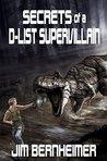Secrets of a D-List Supervillain (D-List Supervillain, #2)
