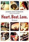 Heart. Beat. Love. by James Patterson
