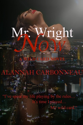 Mr. Wright Now (Wild Card #1)