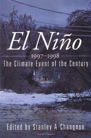 El Niño 1997-1998: The Climate Event of the Century