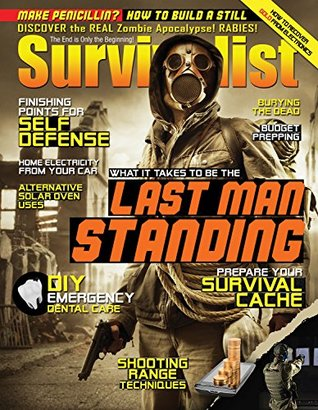 Be The Last Man Standing [Survivalist Ma...