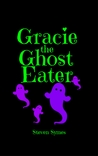 Gracie the Ghost Eater