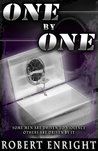 One by One by Robert  Enright