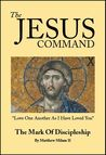 The Jesus Command by Matthew Milam II