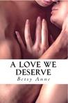 A Love We Deserve (True Love #2)