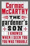 The Gardener's Son: a screenplay